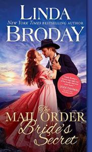Linda Broday - The Mail Order Bride's Secret