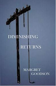 Margret Goodson - Diminishing Returns